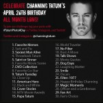 Channing Tatum April 2013 Photo A Day Challenge