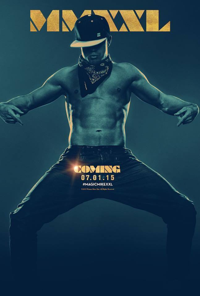 Magic Mike XXL Poster - Channing Tatum